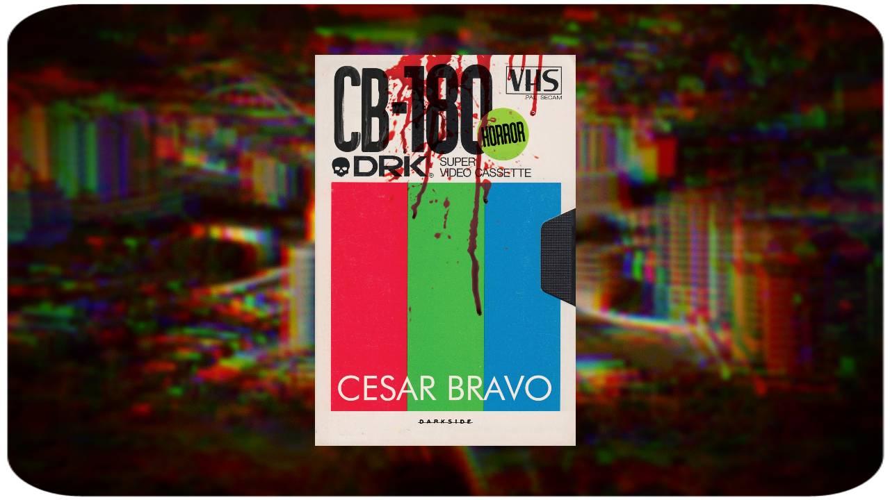 VHS Verdadeiras Histórias de Sangue - César Bravo - DarkSide Books - Canto do Gárgula