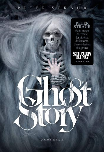 Ghost Story - Peter Straub - DarkSide Books - Canto do Gárgula