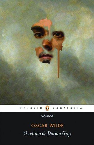 O Retrato de Dorian Gray - Oscar Wilde - Editora Penguin - Canto do Gárgula