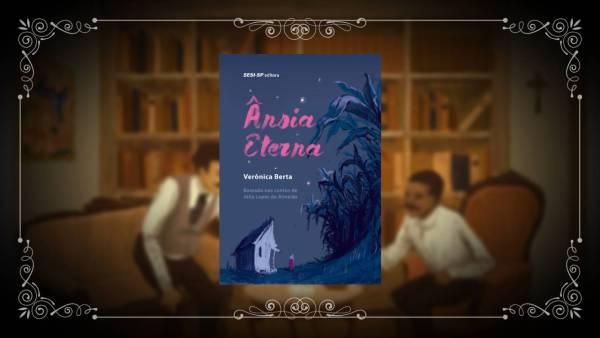 Ânsia Eterna - Verônica Berta - SESI-SP Editora - Canto do Gárgula