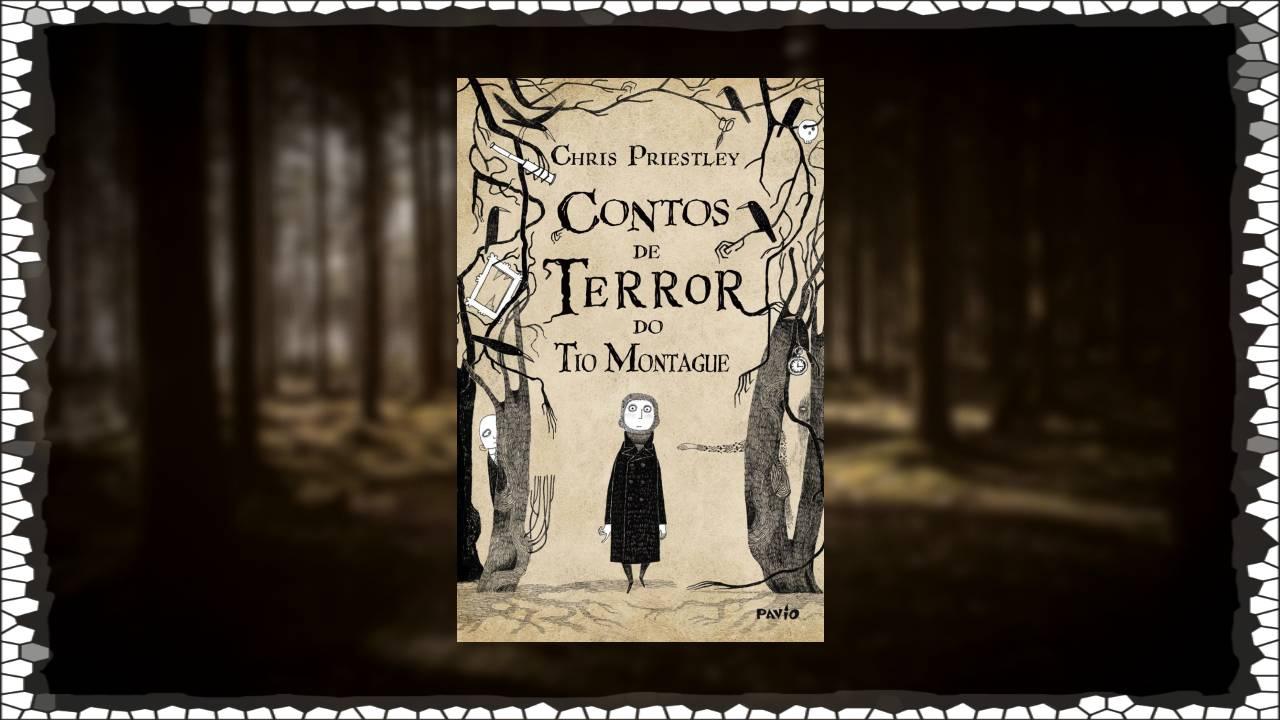 Contos de Terror do Tio Montagne - Chris Priestley - Editora Rocco - Pavio - Canto do Gárgula