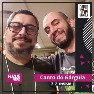 Fuzuê Nerd 2020 - Felipe Castilho - Canto do Gárgula