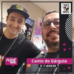 Fuzuê Nerd 2020 - Kiko Garcia - Canto do Gárgula