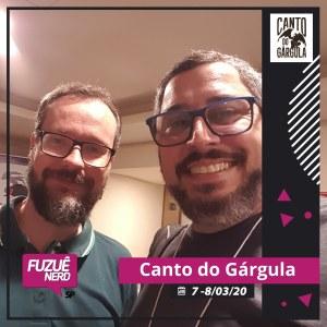 Fuzuê Nerd 2020 - Marcelo Augusto Galvão - Canto do Gárgula