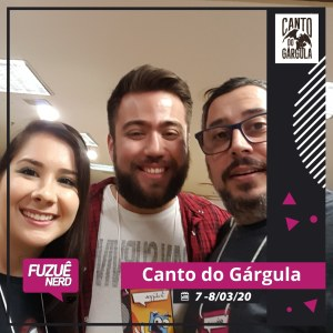 Fuzuê Nerd 2020 - Natália Padilha e Felippe Barbosa - Toga Voadora - Canto do Gárgula