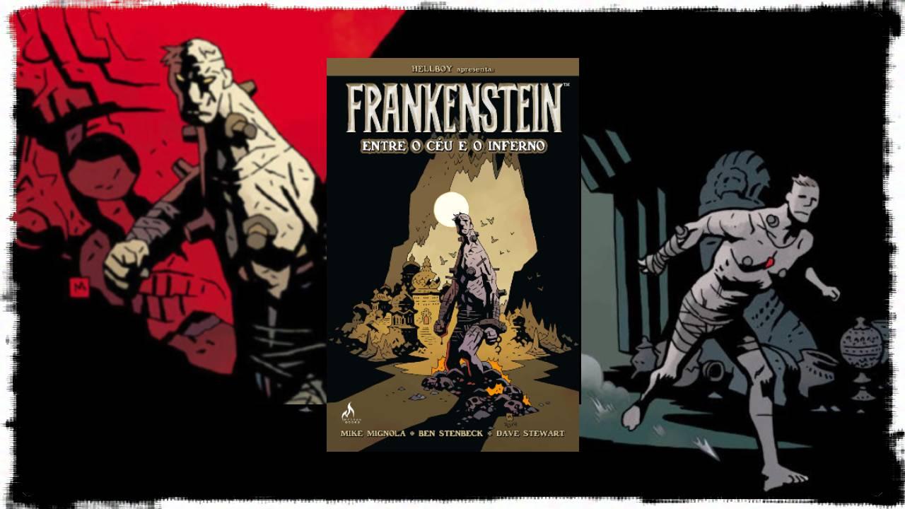 Frankenstein Entre o Céu e o Inferno - Mike Mignola - Mythos Editora - Canto do Gárgula