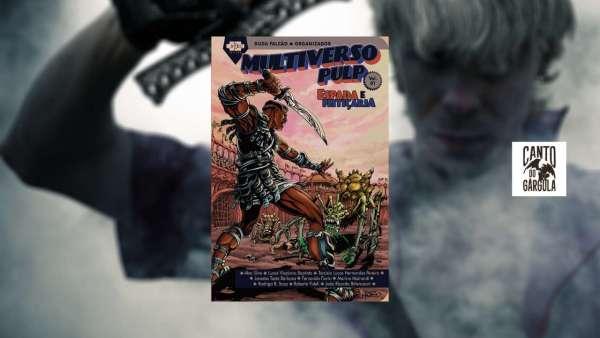 Multiverso Pulp Espada e Feitiçaria - Organizador Duda Falcão - AVEC Editora - Canto do Gárgula