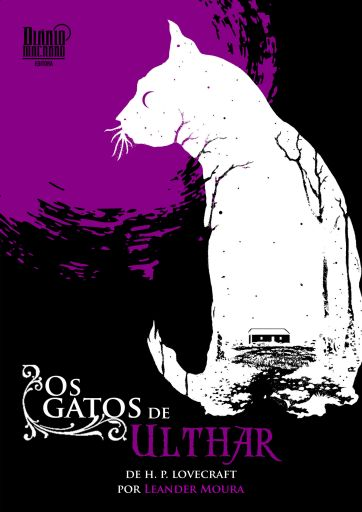Os Gatos de Ulthar - HP Lovecraft - Leander Moura - Editora Diário Macabro - Canto do Gárgula