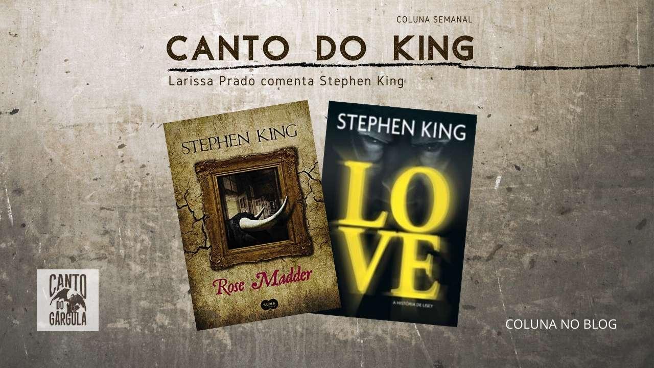 Rose Madder e LOVE – a história de Lisey - Larissa Prado - Coluna Canto do King - Canto do Gárgula