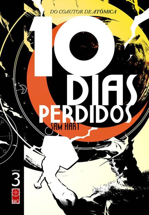 10 Dias Perdidos - Sam Hart - Independente - Canto do Gárgula