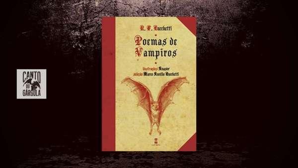Capa do post do artigo com a capa do livro Poemas de Vampiros, de R. F. Lucchetti no centro. Ao fundo uma parede escura e sinistra.