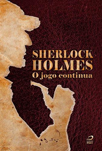 Sherlock Holmes O Jogo Continua - Organizado por Marcelo Augusto Galvao e Cirilo S Lemos - Editora Draco - Canto do Gárgula