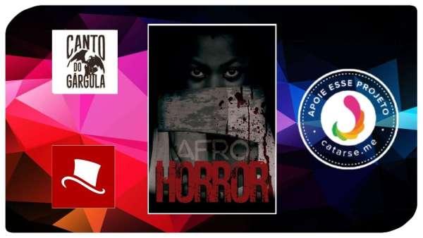 Afro Horror - Vários autores - Editora Cartola - Financiamento Coletivo - Canto do Gárgula