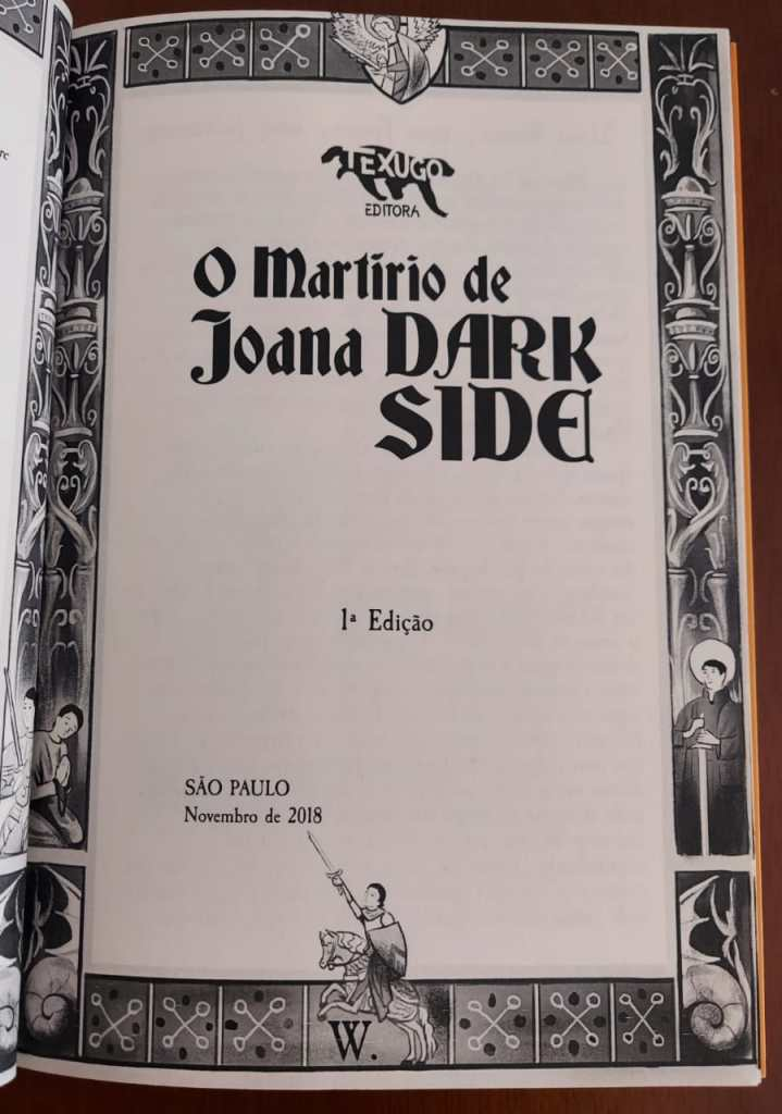 O Martírio de Joana Dark Side - Wagner Willian - Editora Texugo