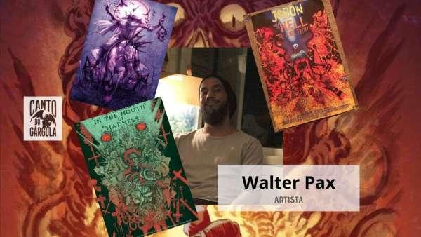 Walter Pax - Artista - Canto do Gárgula