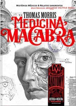 Medicina Macabra - Thomas Morris - Darkside Books - Canto Delas - Camile Queiroz - Canto do Gárgula
