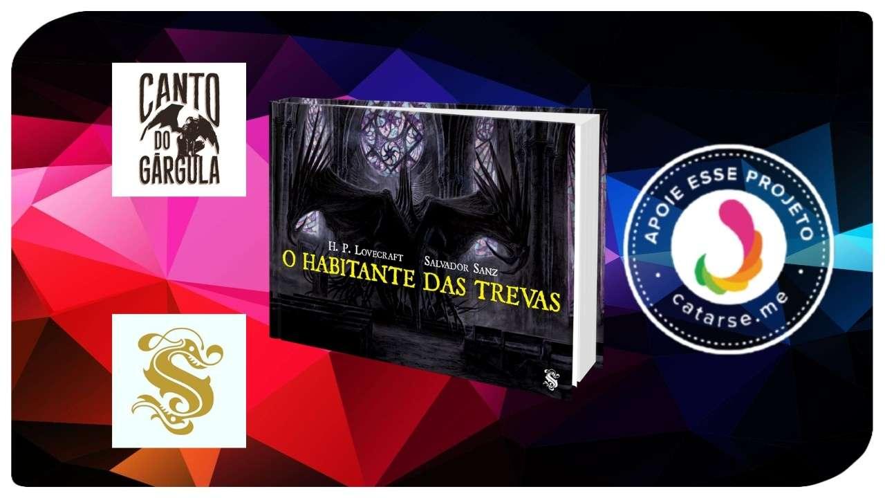 O habitante das trevas - H P Lovecraft - Skript Editora - Canto do Gárgula
