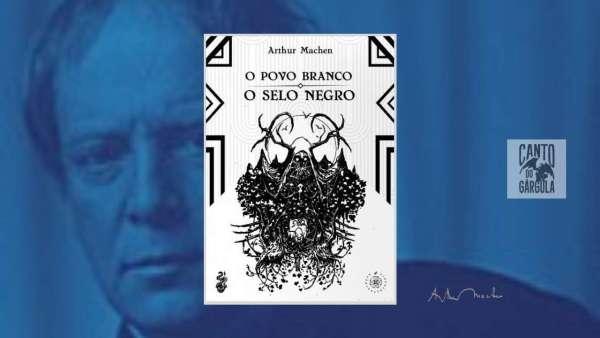 O povo branco - O selo negro - Arthur Machen - Pyro Books