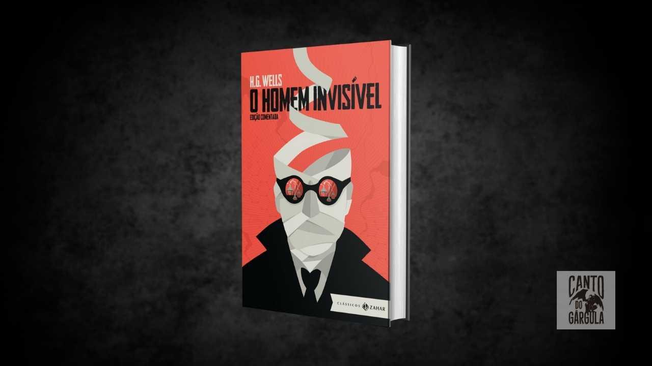 O homem invisível - H G Wells - Editora Zahar