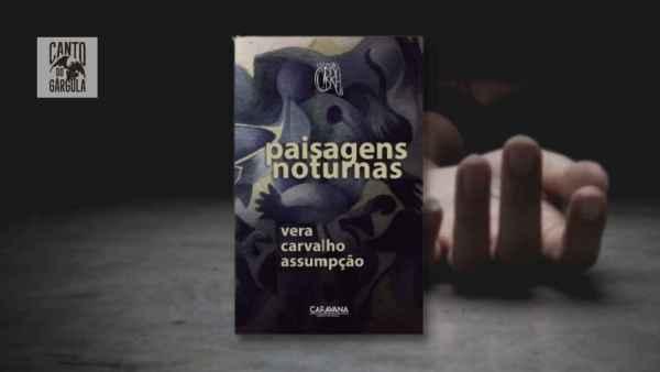 Paisagens Noturnas - Vera Carvalho Assumpção - Grupo Editorial Caravana