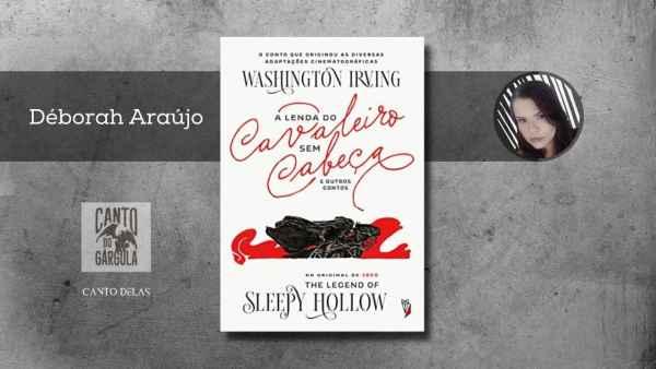 A lenda do Cavaleiro sem cabeca e outros contos - Washington Irving - Editora Wish