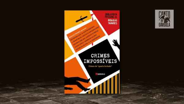 Crimes Impossíveis - Braulio Tavares - Editora Bandeirola