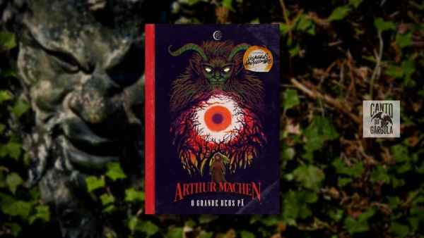 O Grande Deus Pa - Arthur Machen - Editora Corvus