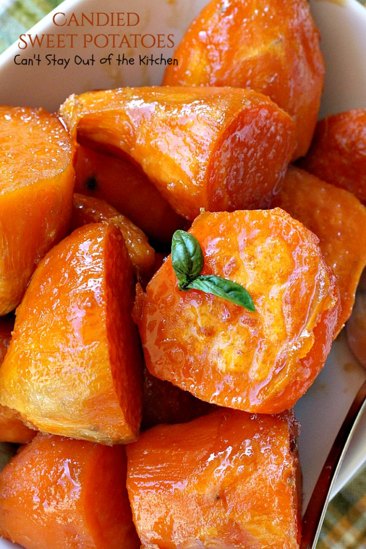 Candied Sweet Potatoes - Can't Stay Out of the Kitchen