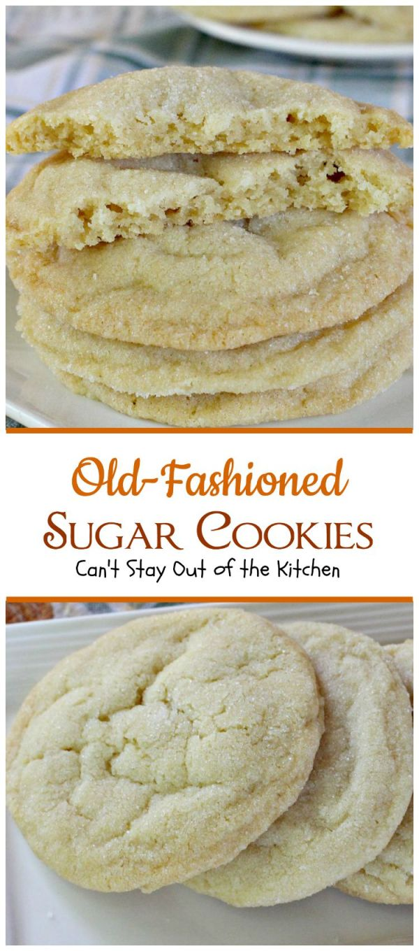 OldFashioned Sugar Cookies Can39t Stay Out of the Kitchen
