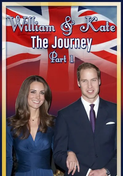 Watch William & Kate: The Journey, Part 1 (2016) - Free Movies | Tubi