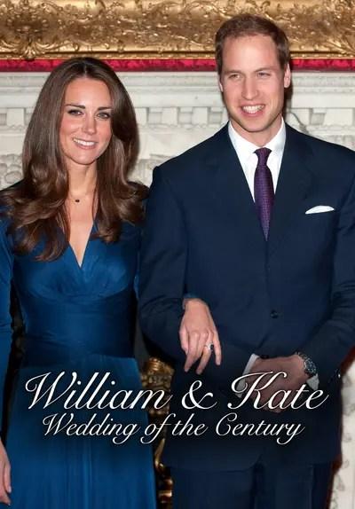 Watch William & Kate: Wedding of the Century (2011) - Free Movies | Tubi