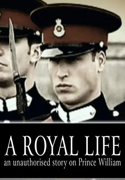 Watch Prince William: A Royal Life (2017) - Free Movies | Tubi