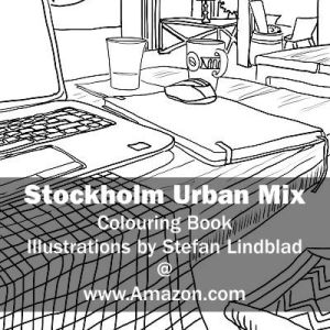 Stefan Lindblad, illustration, Illustratör, Illustration, teckningar, drawings, Corlouring, Coloring Book, Stockholm Urban Mix, Cafe, Digital Nomad, Laptop, Sketchbook