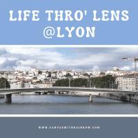 Life Thro' Lens @Lyon