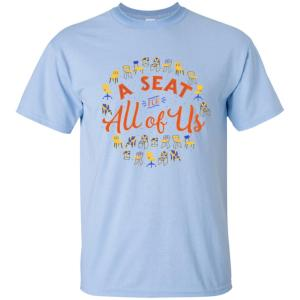 A Seat For All Of Us Classic Fit Cotton T-Shirt in Light Blue from AllGo's merch store featuring plus size statement apparel and more