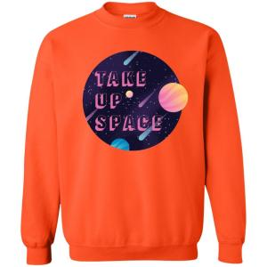 Take Up Space Classic Fit Crewneck Sweatshirt in Orange from AllGo's merch store featuring plus size statement apparel and more