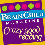 capability mom and brain child magazine