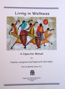 Living in Wellness: A Capacitar AIDS Manual