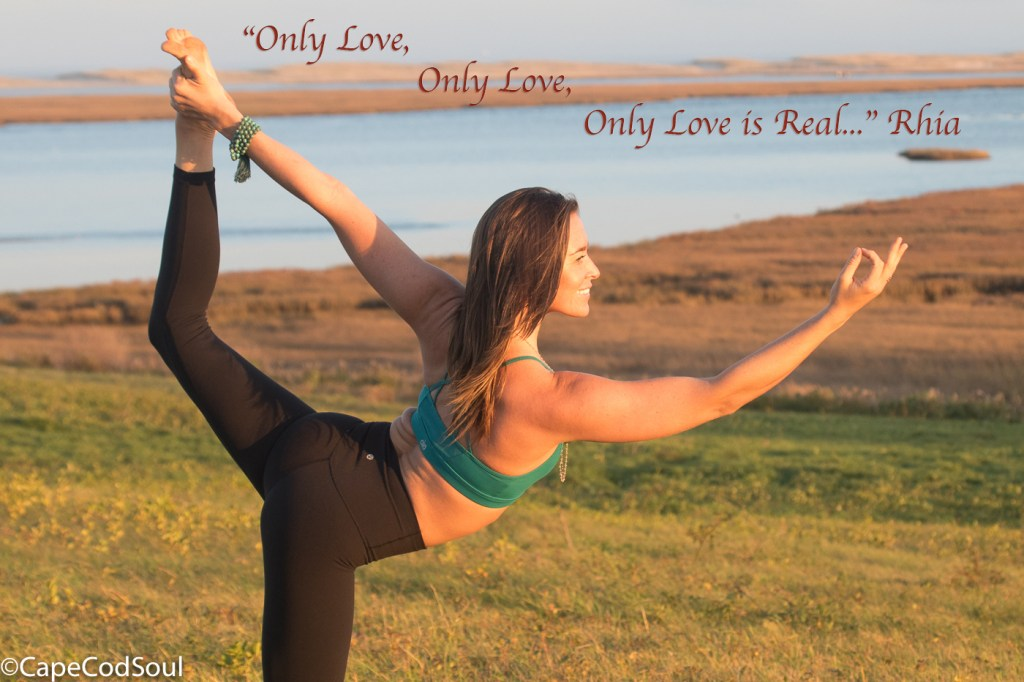 Only Love is Real, Yoga with Rhia