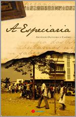 «A especiaria», de António Oliveira e Castro