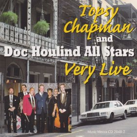 Topsy Chapman and Doc Houlind All Stars Very Live