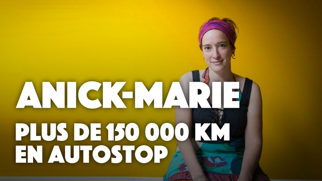 Anick-Marie la Globestoppeuse