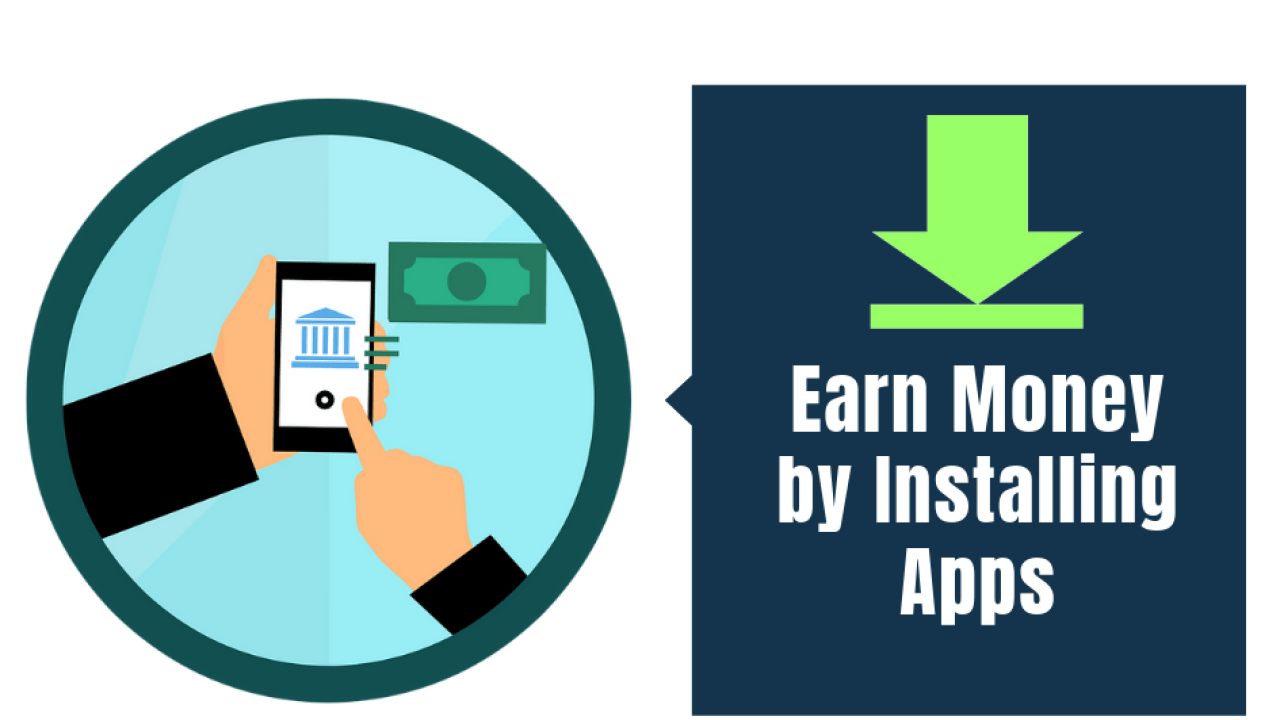 Earn Money by Installing Apps [With Infographic] » Capitalante com