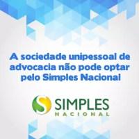 Sociedade Unipessoal De Advocacia Ainda Não Pode Optar Pelo Simples Nacional