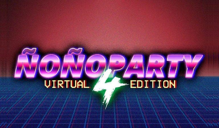 Hoy es Ñoño Party 4 Virtual Edition