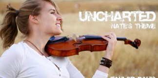 Uncharted Nates Theme Cover por Taylor Davis