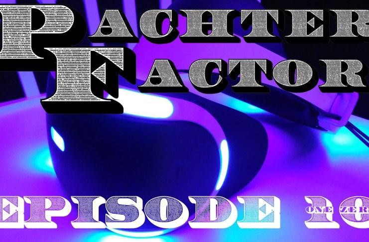 Pachter Factor episodio 10