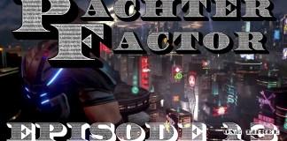 Pachter Factor Episodio 13