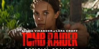 Tráiler oficial de la nueva película de TOMB RAIDER