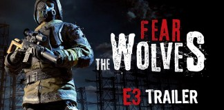 Fear the Wolves presenta su trailer para E3 2018
